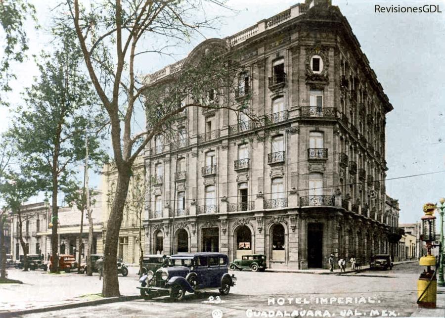 El Hotel Imperial, circa 1930. (Color por RevisionesGDL.com)